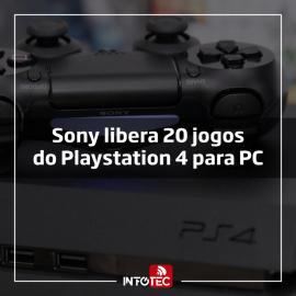 Sony libera 20 jogos do Playstation 4 para PC