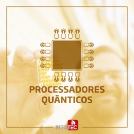 Intel anuncia fabricação de processadores quânticos de 17 Qubits