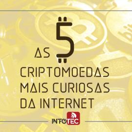 As cinco criptomoedas mais curiosas da internet